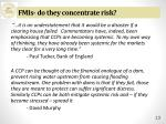 fmis do they concentrate risk