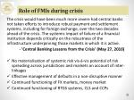 role of fmis during crisis