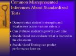 common misrepresented inferences about standardized tests