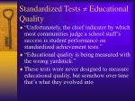standardized tests educational quality