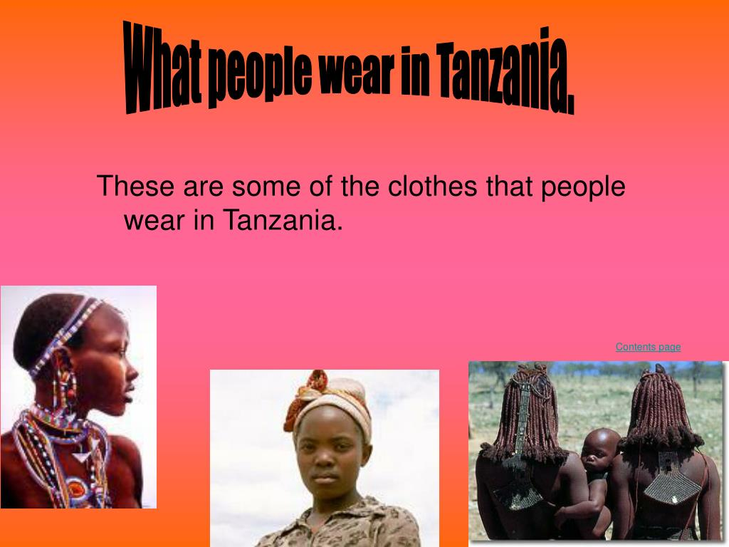 What people wear in Tanzania.