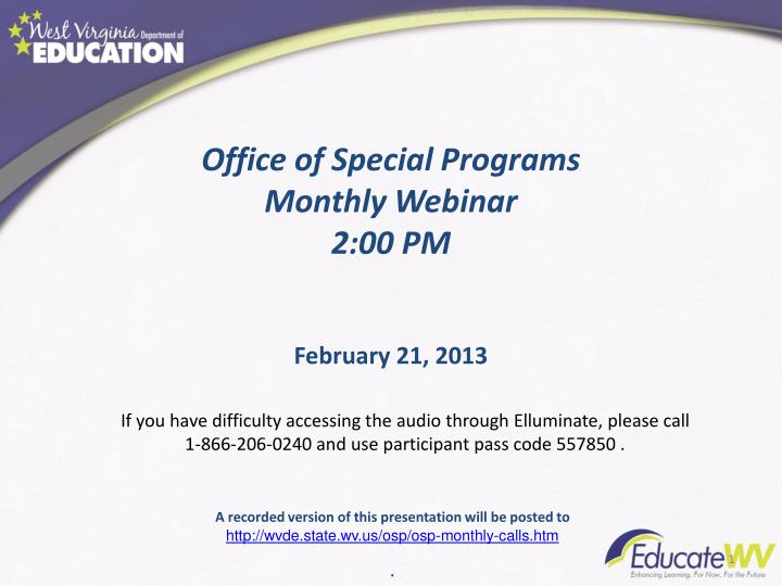 office of special programs monthly webinar 2 00 pm n.