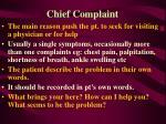 chief complaint1