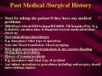 past medical surgical history