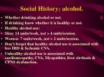 social history alcohol