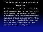 the effect of guilt on frankenstein over time