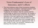 victor frankenstein s loss of innocence and it s effects