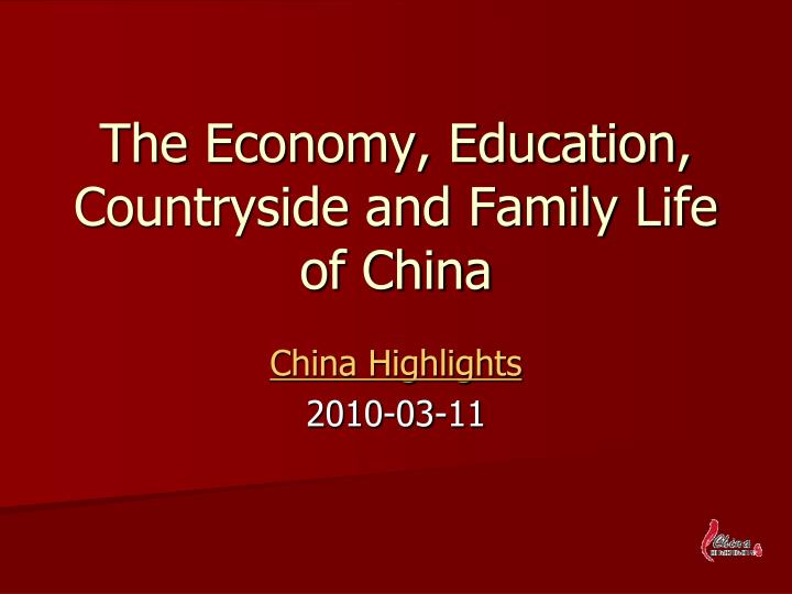 The economy education countryside and family life of china