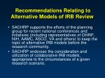 recommendations relating to alternative models of irb review