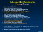 subcommittee membership past and present