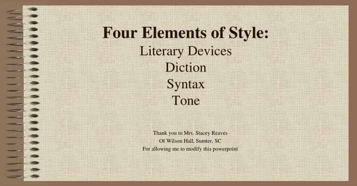 four elements of style literary devices diction syntax tone n.