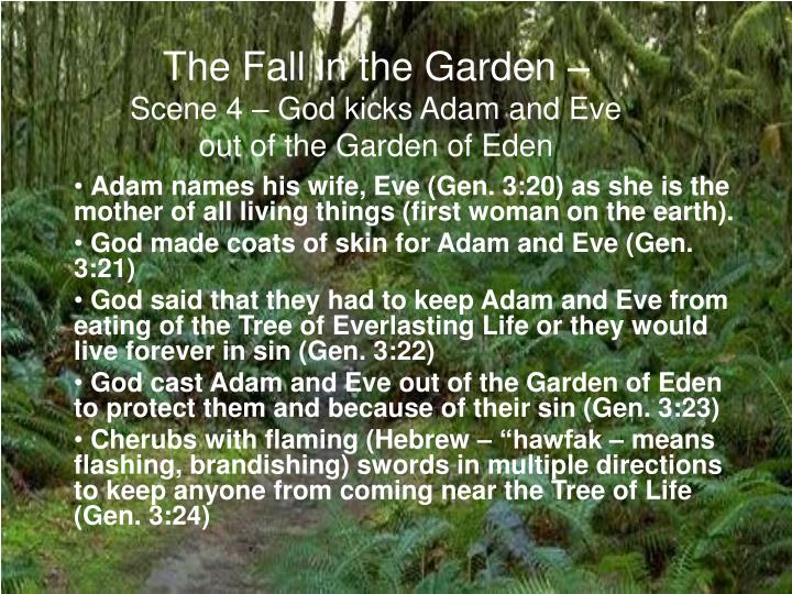 the character of god in the garden of eden 2:22) is probably symbolic of woman being made for man and man being made for woman, and perhaps a message telling us that man and woman are complimentary in nature in genesis 2:7 we read of god forming man from the dust, obviously this is not intended to be literal we are not told how god.