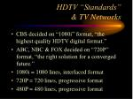 hdtv standards tv networks