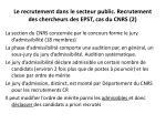 le recrutement dans le secteur public recrutement des chercheurs des epst cas du cnrs 2