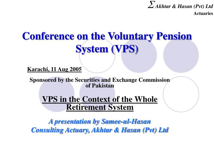 conference on the voluntary pension system vps n.