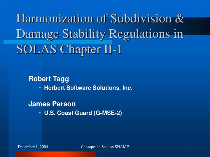 harmonization of subdivision damage stability regulations in solas chapter ii 1 n.