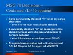 msc 78 decisions confirmed slf 46 opinions