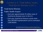 current u s food safety issues food borne illnesses cont1