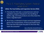 the u s food safety system federal level cont2