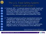 the u s food safety system federal level cont6