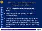 the u s food safety system federal level cont9