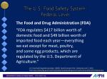 the u s food safety system federal level