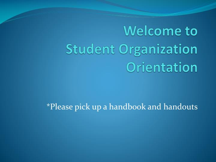 welcome to student organization orientation n.