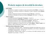 proiecte majore de investi ii n derulare
