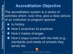 accreditation objective