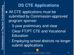 ds cte applications