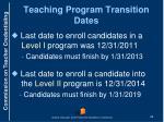 teaching program transition dates