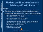update on el authorizations advisory elaa panel