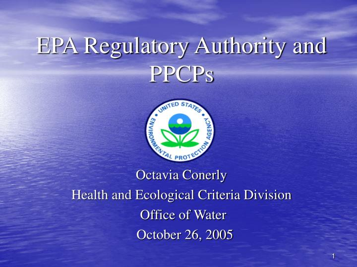 epa regulatory authority and ppcps n.