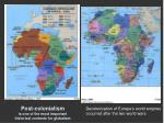 post colonialism is one of the most important historical contexts for globalism