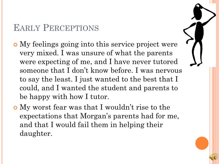 Early perceptions
