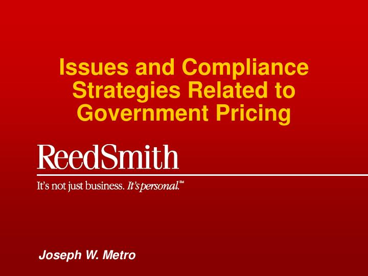 issues and compliance strategies related to government pricing n.