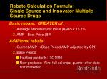 rebate calculation formula single source and innovator multiple source drugs
