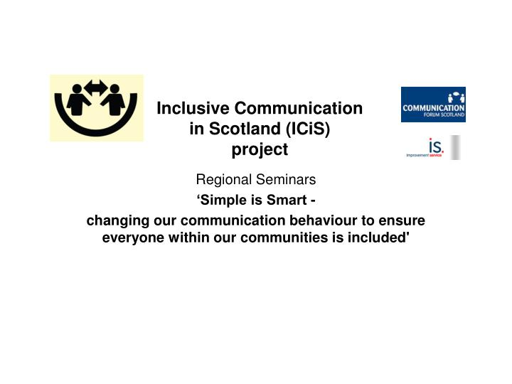 inclusive communication in scotland icis project n.