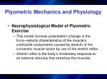 plyometric mechanics and physiology1