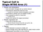 typical call in single mtso area 1