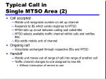 typical call in single mtso area 2