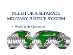 need for a separate military justice system3