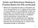 duties and restrictions relating to practice before the irs continued
