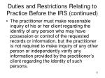 duties and restrictions relating to practice before the irs continued1