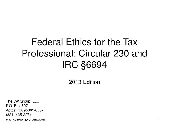 federal ethics for the tax professional circular 230 and irc 6694 n.
