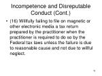 incompetence and disreputable conduct cont12