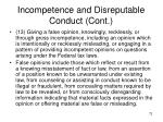 incompetence and disreputable conduct cont8