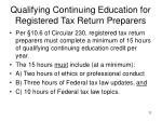 qualifying continuing education for registered tax return preparers