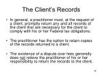 the client s records