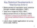key statistical developments in total survey error 3